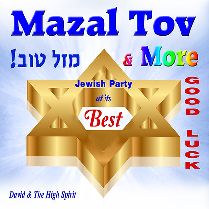 Mazel Tov & More