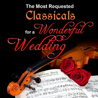 Classicals for a Wonderful Wedding