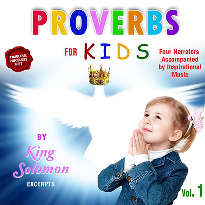 Proverbs for Kids, Vol. 1