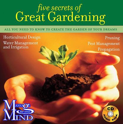 Five secrets of Great Gardening
