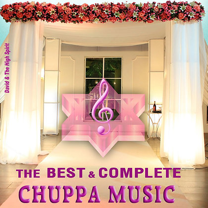 The Best & Complete Chuppa Music