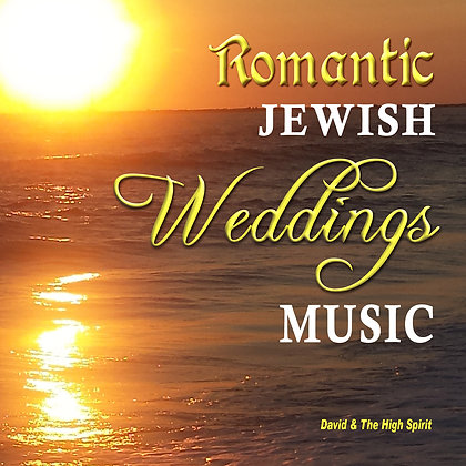 Romantic Jewish Weddings Music