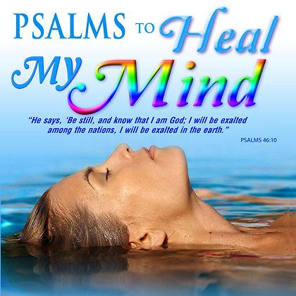 Psalms to Heal my Mind