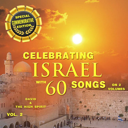 Celebrating Israel with 60 songs, Vol. 2