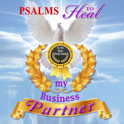 Psalms to Heal my Business Partner
