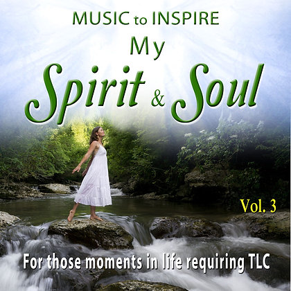 Music to Inspire my Spirit and Soul