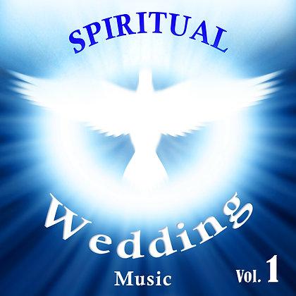 Spiritual Wedding Music, Vol. 1