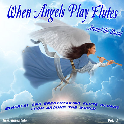 When Angeles Play Flutes, Vol. 1