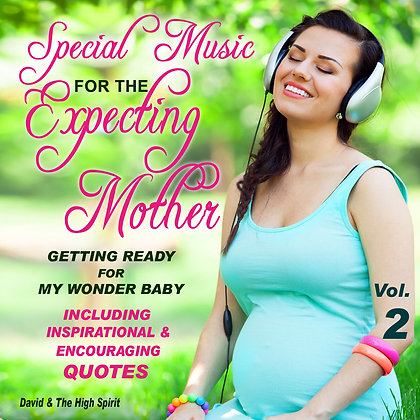 Special Music for the Expecting Mother, Vol. 2
