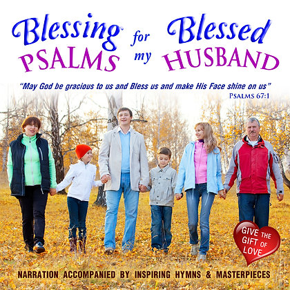 Blessing Psalms for my Blessed Husband
