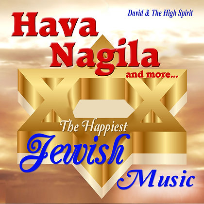 Hava Nagila and more...