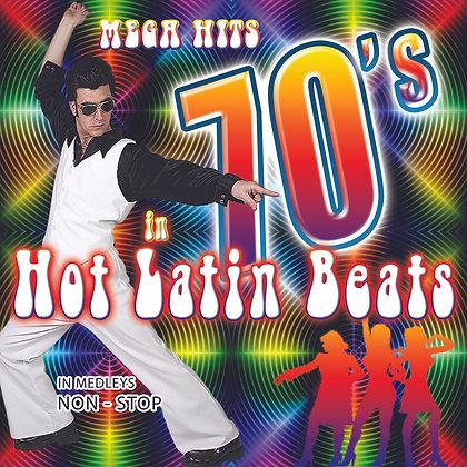 Mega Hits 70's in Hot Latin Beats