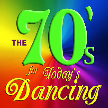 The 70's for Today's Dancing
