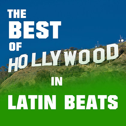 The Best of Hollywood in Latin Beats