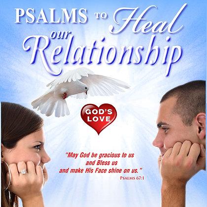 Psalms to Heal our Relationship
