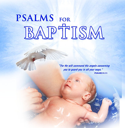 Psalms for Baptism
