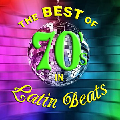 The Best of 70's in Latin Beats