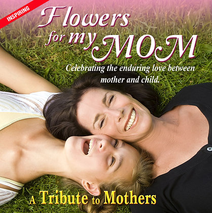 Flowers for My Mom