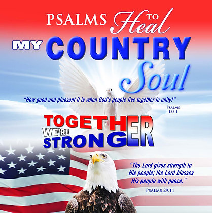 Psalms to Heal My Country Soul