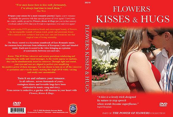 Flowers, Kisses & Hugs