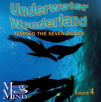 Underwater Wonderland - Finding the seven selves