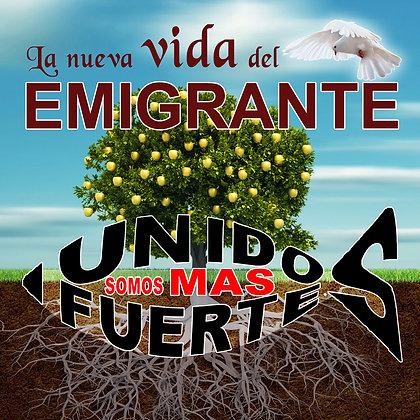 La Nueva Vida del Emigrante