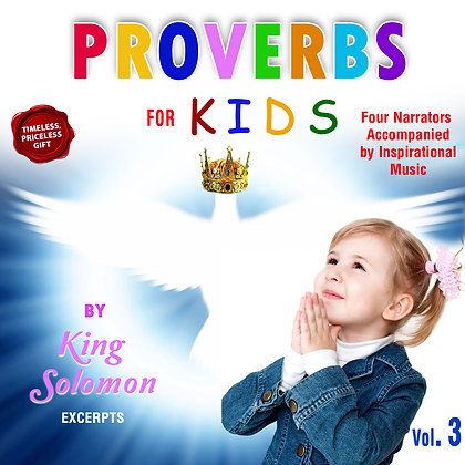 Proverbs for Kids, Vol. 3