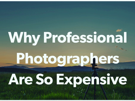 Why Professional Photographers Are So Expensive