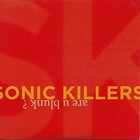Sonic killers