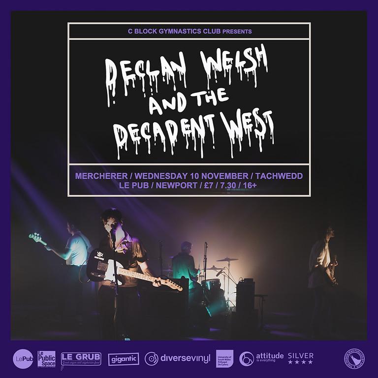 Declan Welsh & The Decadent West