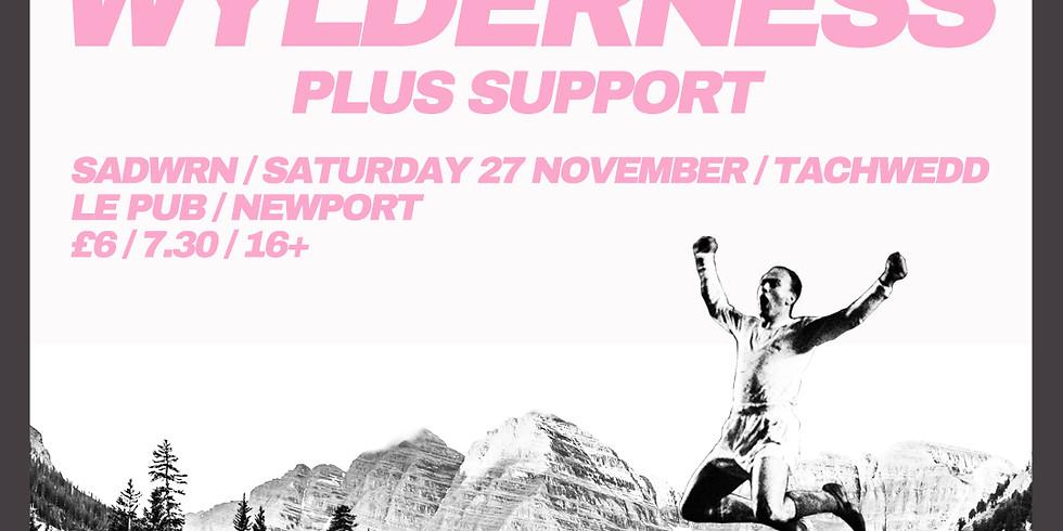 Los Blancos, Wylderness + Support
