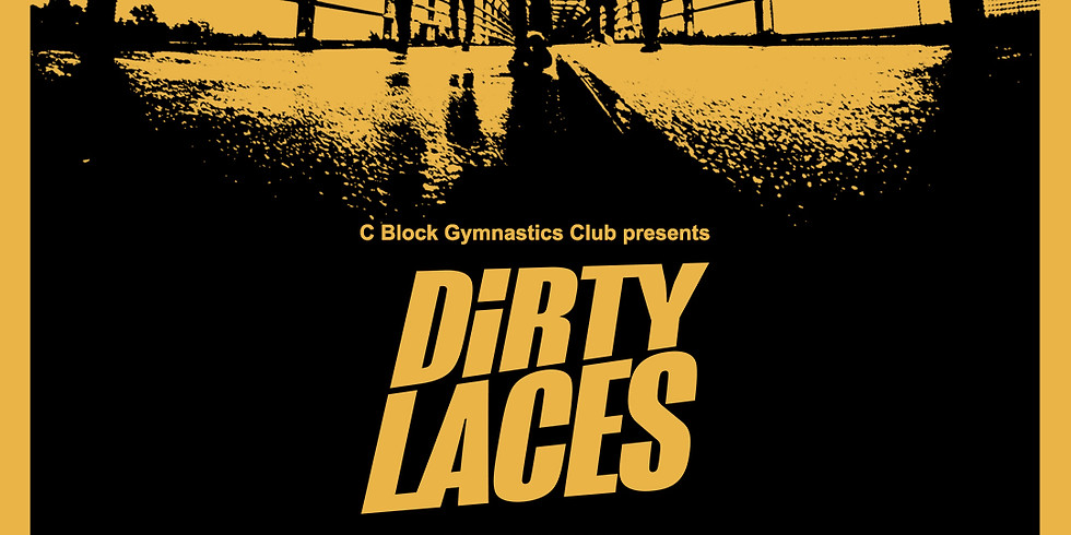 Dirty Laces - Newport
