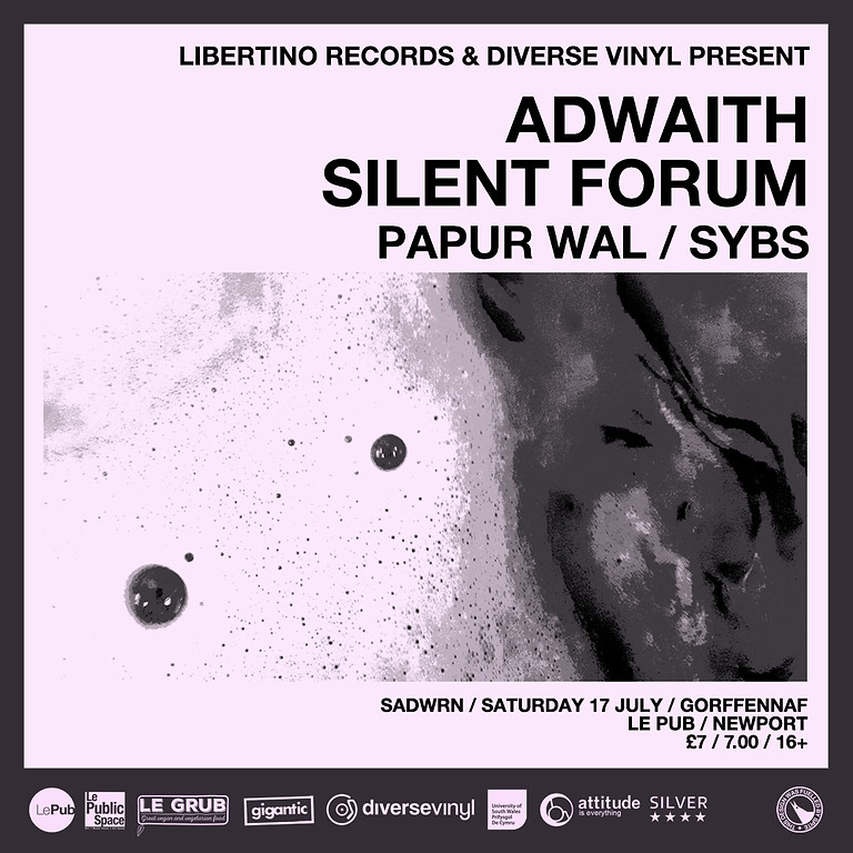 Adwaith / Silent Forum / Papur Wal / SYBS