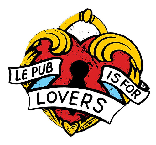 Le Pub Is For Lovers Enamel Pin Badge