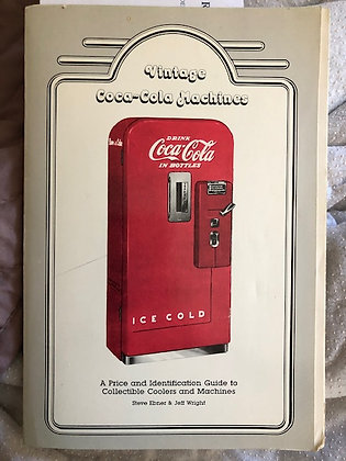 Vintage Coca-Cola Machines, Ebner & Wright 1989 PDF