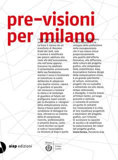 Pre-visioni per Milano, materiali promozionali