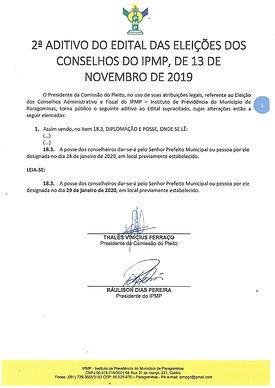 A posse dos novos Conselheiros 2020/2021 foi adiada para o dia 29 de janeiro de 2020, sendo que o local e horário ainda não está definido.