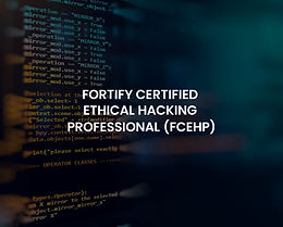 Fortify Certified Ethical Hacking Professional (FCEHP)