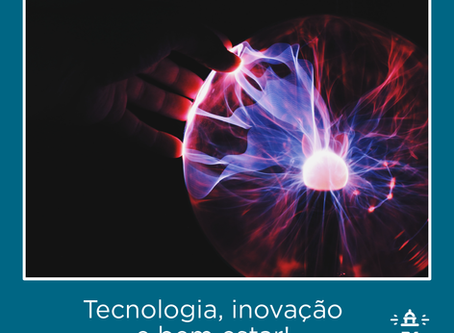 Tecnologia, inovação e bem estar