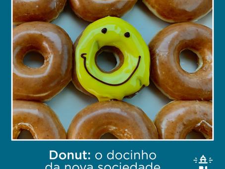 Donut: o docinho da nova sociedade