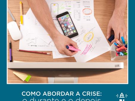 (COVID-19) Como abordar a crise: o durante e o depois