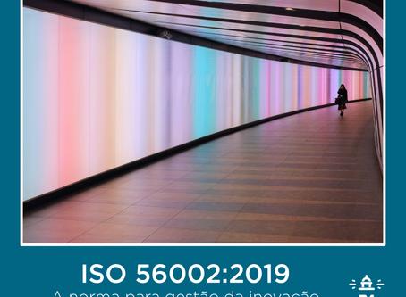 ISO 56002:2019: a norma para gestão da inovação