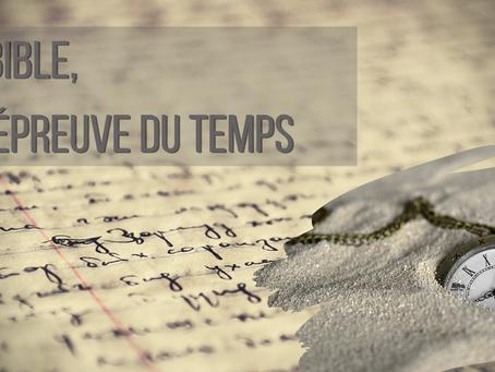 La Bible à l'épreuve du temps