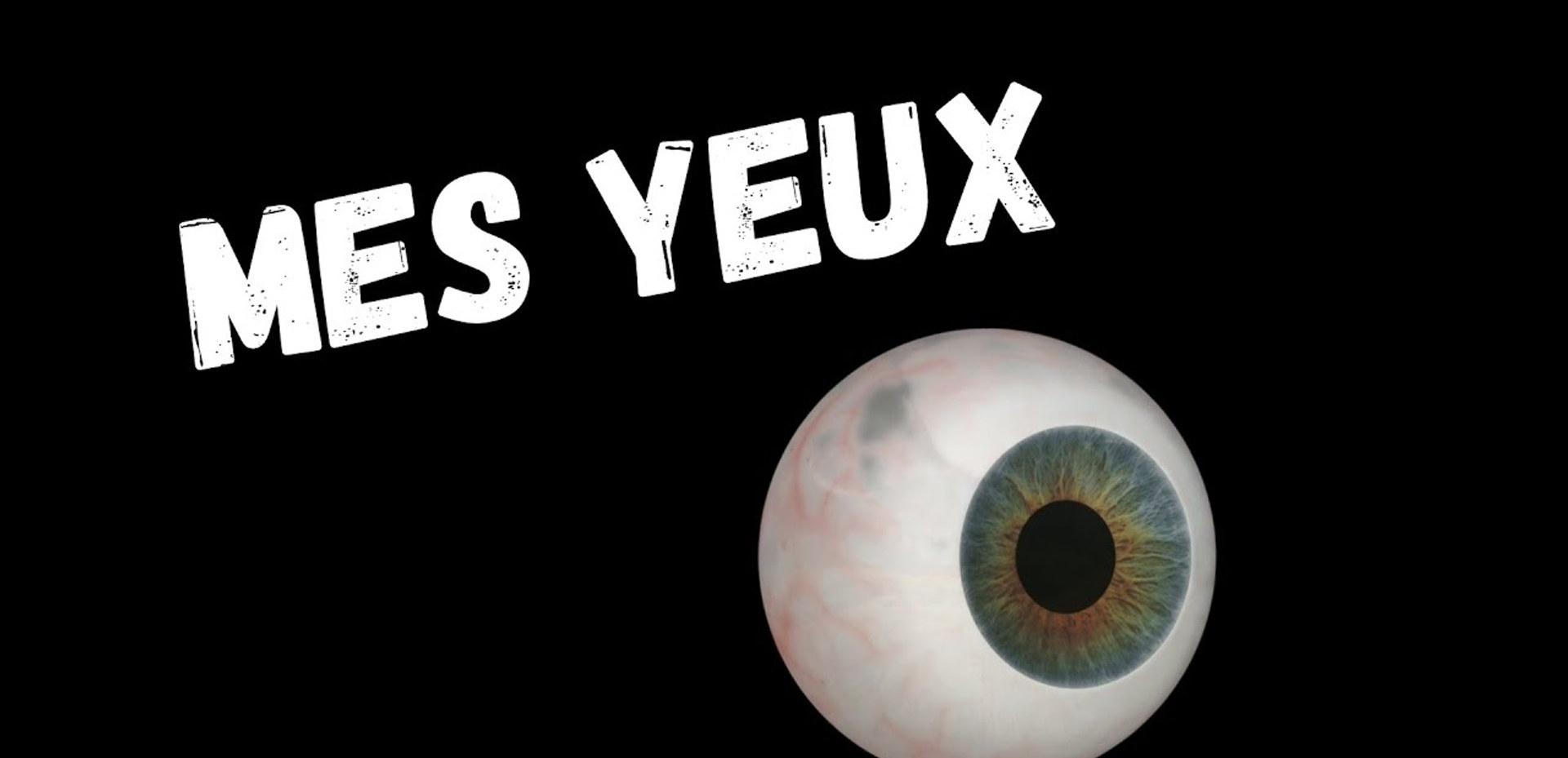 DIEU M'A CREE : MES YEUX