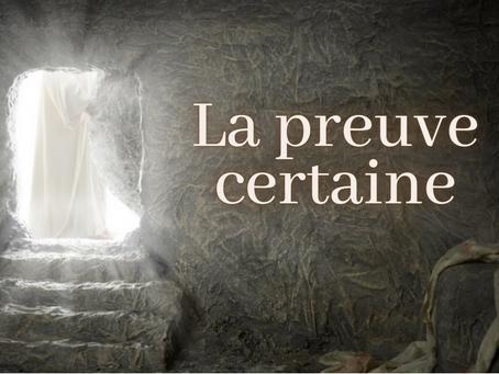 La preuve par la résurrection