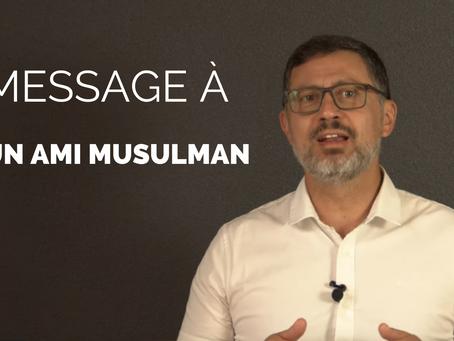 Message à un ami musulman