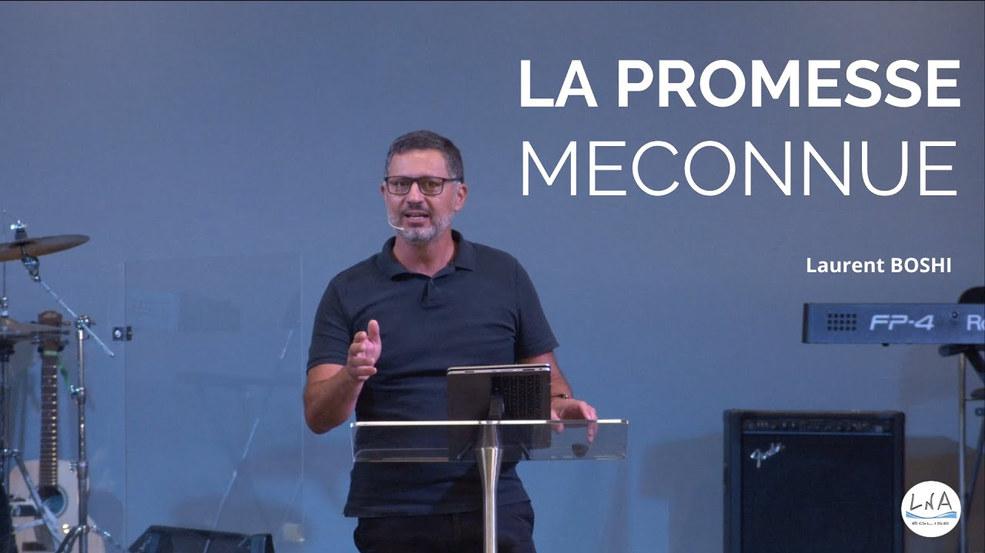 LA PROMESSE MECONNUE
