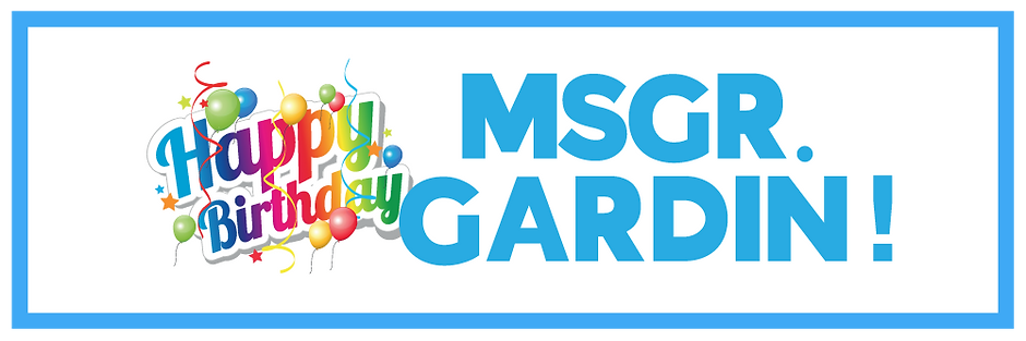 Msgr-Gardin-Happy-Birthday1.png