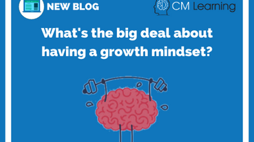 What's the big deal about having a growth mindset?