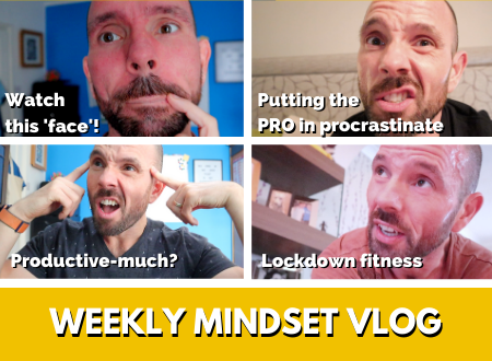 Trying not to procrastinate and fitness in lockdown | Weekly VLOG [My Mindset Stories Episode 5]